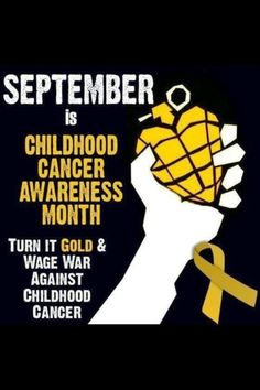 September is childhood cancer awareness month!