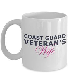 Coast Guard Veteran's Wife - 11oz Mug