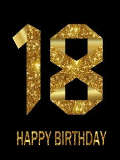 Happy 18th Birthday Wishes 18th Birthday Category Birthday Description Inside Have A Great