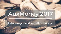 Finanzielle Freiheit - Meine AuxMoney Erfahrungen und Ergebnisse 2017, das Cashflow Prinzip, 5 Tipps für Einsteiger beschreibe ich in diesem Beitrag.