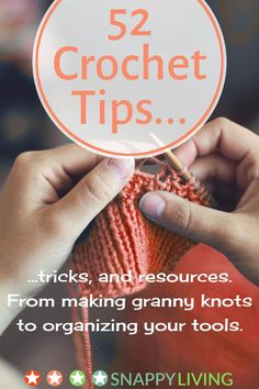 Here's a collection of crochet tips to make crocheting easier and more productive. The tips range from granny knots and making your own patterns, to innovative ways to organize your supplies. Enjoy! ༺✿ƬⱤღ http://www.pinterest.com/teretegui/✿༻