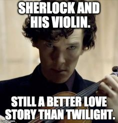 Sherlock and his violin                                                                                                                                                      More
