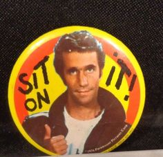 Vintage  1976 THE FONZ IS COOL PIN BACK BUTTON