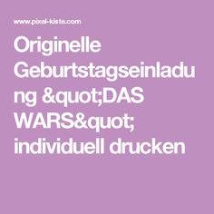 """Originelle Geburtstagseinladung """"DAS WARS"""" individuell drucken"""