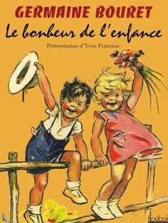 Germaine Bouret Childhood Happiness French Book | eBay