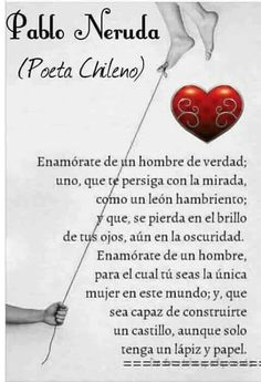 Pablo neruda creo que lo encontré :) Pablo Neruda, Best Inspirational Quotes, Motivational Quotes, Frases Love, Quotes En Espanol, A Course In Miracles, Love Phrases, More Than Words, Spanish Quotes
