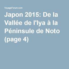 Japon 2015: De la Vallée de l'Iya à la Péninsule de Noto (page 4)