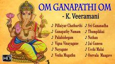 #LordGanesha #Songs - Om Ganapathi Om - K. Veeramani - #Jukebox #TamilSongs #Devotional