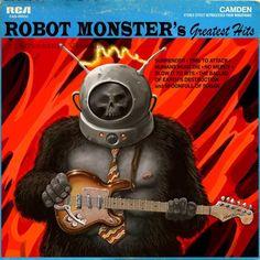 Robot Monster's Greatest Hits by Mark Rehkopf. Bad Album, Album Book, Lp Cover, Vinyl Cover, Cover Art, Vinyl Cd, Vinyl Records, Robot Monster, Worst Album Covers
