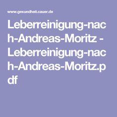 Leberreinigung-nach-Andreas-Moritz - Leberreinigung-nach-Andreas-Moritz.pdf