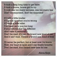 """made this from alicia keys' """"brand new me"""". every word of her new song was meant for me #onrepeat"""