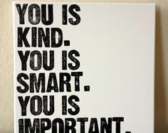 12x12inch Quote on Canvas You is Kind You by DreamLoveBoutique