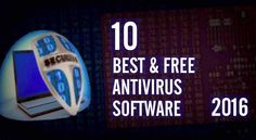 fossBytes presents a list of the Best Free Antivirus of 2016. Find out which Free Antivirus made it to the top of the list & make your system safe & secure.
