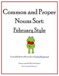Common and Proper Nouns Sort: February Style