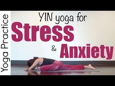 30 Minute Yin Yoga for Stress & Anxiety - YouTube