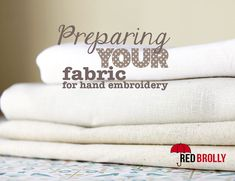 Preparing your fabric for hand embroidery - Red Brolly