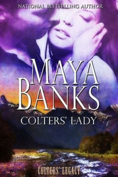 Colters Lady (Colters Legacy Series #2) by Maya Banks