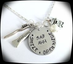 WANT!!!! DH Necklace for graduation! HandStamped Jewelry, Dental Hygienist by ThatKindaGirl, Etsy- $23.00