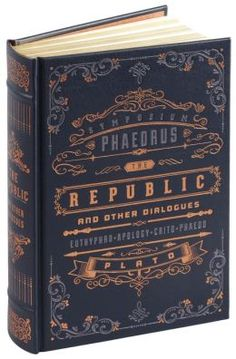 The Republic and the Dialogues by Plato (Barnes & Noble Leatherbound Classics) - Barnesandnoble.com
