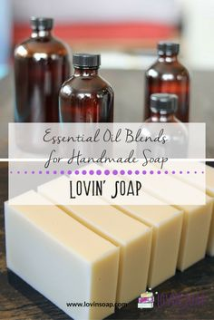 essential oil blends for soap -  Soap | Handmade Soap | DIY Soap | Soap Making | Soapmaking | Learn to make soap | Natural Soap | Soap Recipe | Soap Tutorial