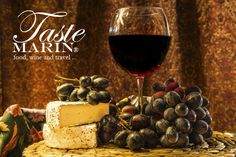 Taste Marin wine and cheese ...