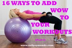 16 Ways to Add Wow to Your Workouts (part 2)