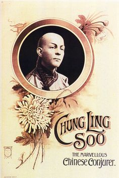 At the turn of the 20th century an exotic Chung Ling Soo was enchanting Western audiences with the mysteries of the East. But... it was englishman William Ellsworth Robinson, who took up the persona of Chung Ling Soo in May of 1900, so sincere was he in maintaining this charade that apparently he never spoke in English again.