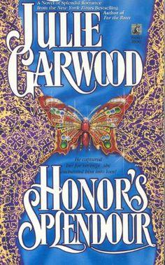 Love this book by Julie Garwood!