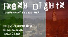 FRESH NIGHTS 24 SEPTIEMBRE. LA MAFIA