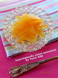 Tante Kiki: Λεμονόφλουδα γλυκό κουταλιού Greek Sweets, Greek Desserts, Greek Recipes, Sweets Recipes, Wine Recipes, Cooking Recipes, Honey Puffs, Greek Pastries, Mediterranean Recipes