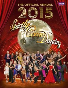 From 0.01:Official Strictly Come Dancing Annual 2015: The Official Companion to the Hit BBC Series (Annuals 2015)