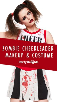 Are you on the hunt for the perfect Halloween costume? Well, we've got two words for you. Zombie Cheerleader!
