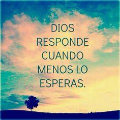 Dios responde Te amo mi Dios lindo. Me haced tan feliz .ojalá tw hubiera encontrado antes