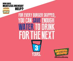 Save precious resources like fresh water by cutting out meat, one day a week. #MeatlessMonday #EarthDay #EarthDay2015