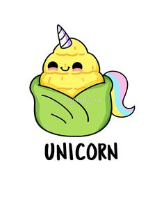 'Cute Uni-corn Vegetable Food Pun' by punnybone A bit too corny — silly pun to brighten your day! Funny Food Puns, Cute Jokes, Cute Puns, Silly Jokes, Funny Jokes, Food Meme, Jokes Kids, Cheesy Jokes, Sarcastic Jokes
