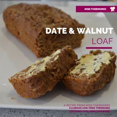Date and Walnut Loaf {Thermomix}