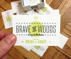 Business card of Brian Woodard of Brave the Woods Design