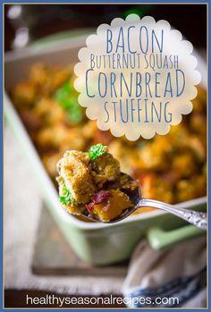 Bacon Butternut Squash Cornbread Stuffing for Thanksgiving on healthyseasonalrecipes.com