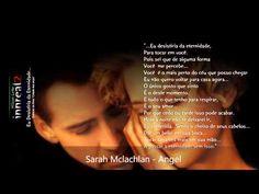 "Sarah Mclachlan - ""Angel."" Lovely voice and lyrics."