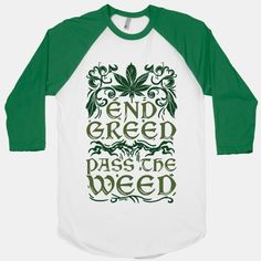 End Greed Pass The Weed