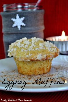 Lady Behind The Curtain - Eggnog Muffins | ohemgee.... i want to make these! like now!