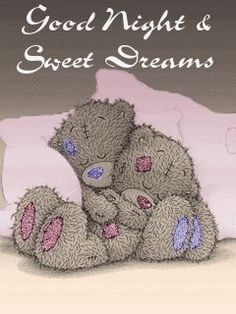 Tatty teddy - good night and sweet dreams