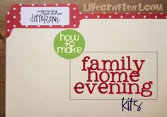 how to make family home evening kits tutorial