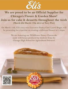 Eli's Cheesecake is an Official Supplier for the 2013 Chicago Flower & Garden Show!