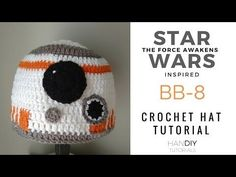 BB-8 Droid Crochet Hat Tutorial inspired by Star Wars: The Force Awakens – handiytutorials