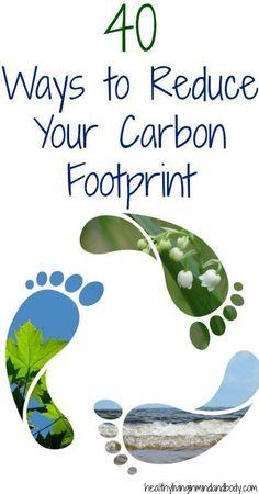 40 ways to reduce your carbon footprint / 40 façons de réduire votre empreinte de carbone