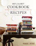 bazilbooks Food & Wine Best of the Best Cookbook Recipes - http://cookbooks.bazilbooks.com/bazilbooks-food-wine-best-of-the-best-cookbook-recipes/