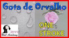ONE STROKE - Nail Art - Passo a Passo como fazer Gota de Orvalho