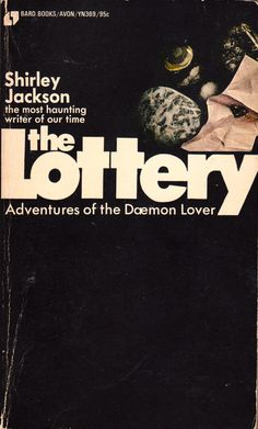 """everythingsecondhand: """"The Lottery: Adventures of the Daemon Lover, by Shirley Jackson (Bard Books, 1969). From The Last Bookstore in Los Angeles. """""""
