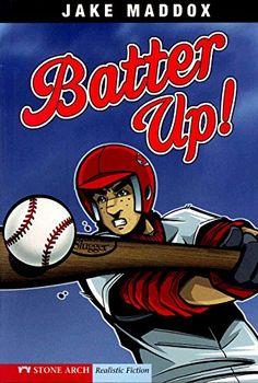 Batter Up! (Jake Maddox Sports Stories) by Jake Maddox
